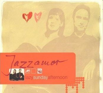Jazzamor - Lazy Sunday Afternoon (2003)