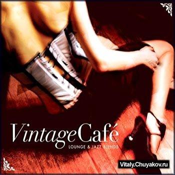 Vintage Cafe (Lounge & Jazz Blends)