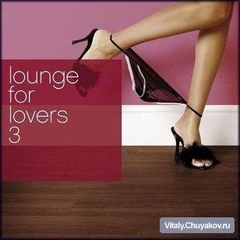 Lounge for Lovers Vol.3 2CD (2006)